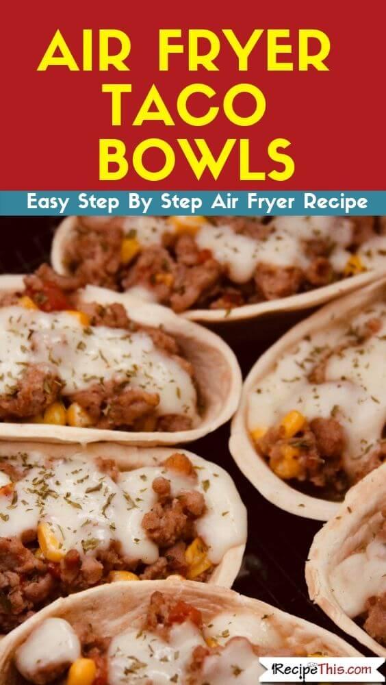 Air Fryer Taco Bowls