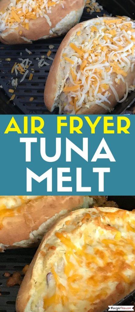 Air Fryer Tuna Melt recipe