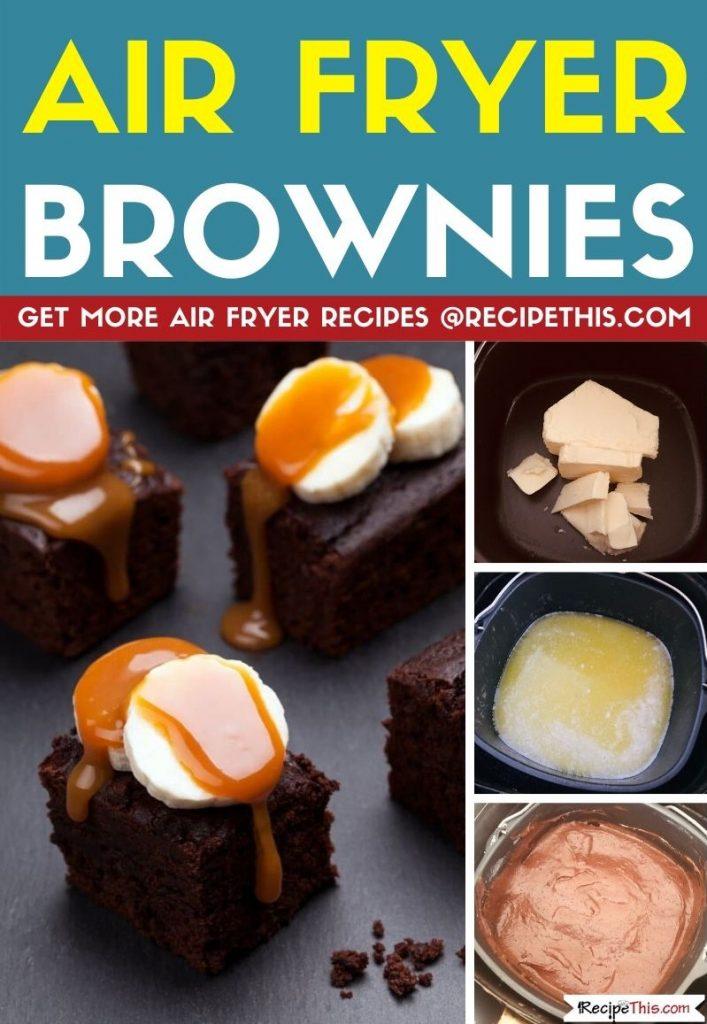 Air fryer brownies step by step