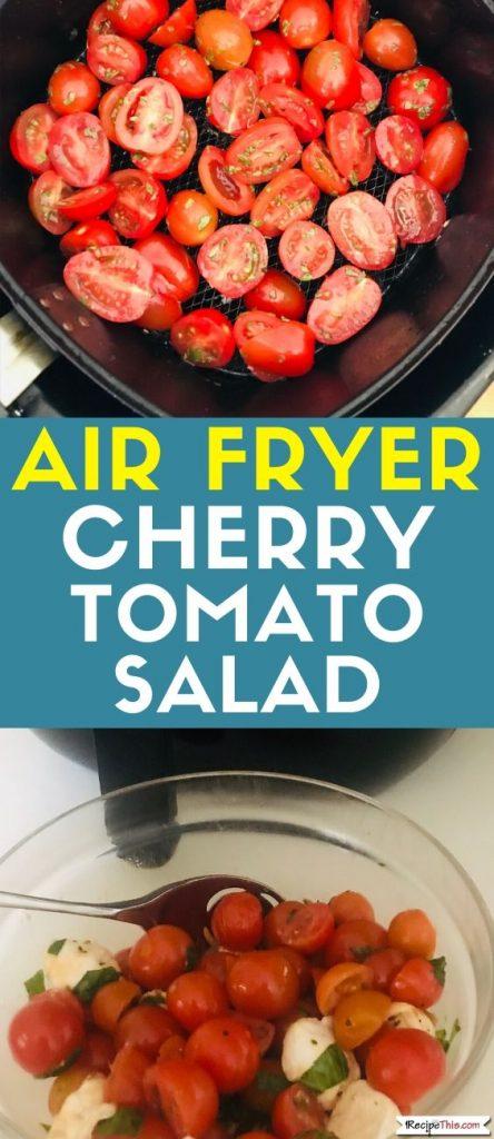 Air fryer cherry tomato salad recipe