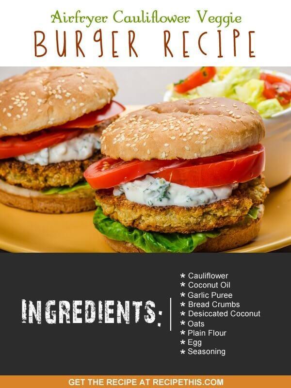 Airfryer Recipes | Airfryer cauliflower veggie burger recipe from RecipeThis.com