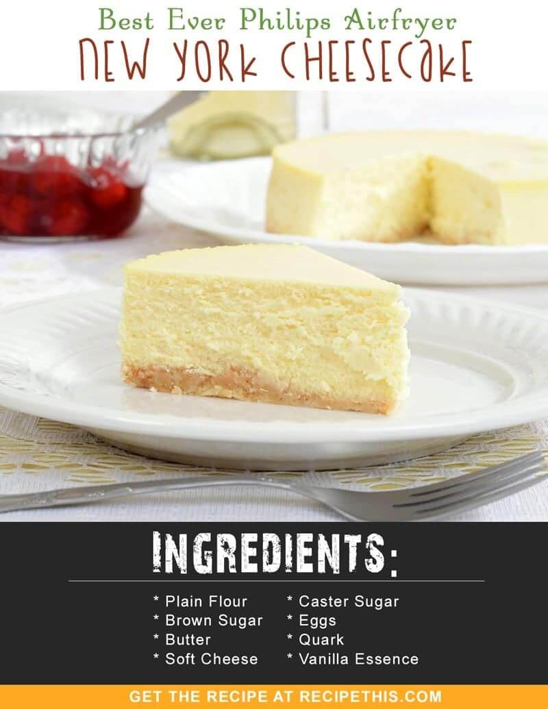 Airfryer Recipes   Best Ever Philips Airfryer New York Cheesecake recipe from RecipeThis.com