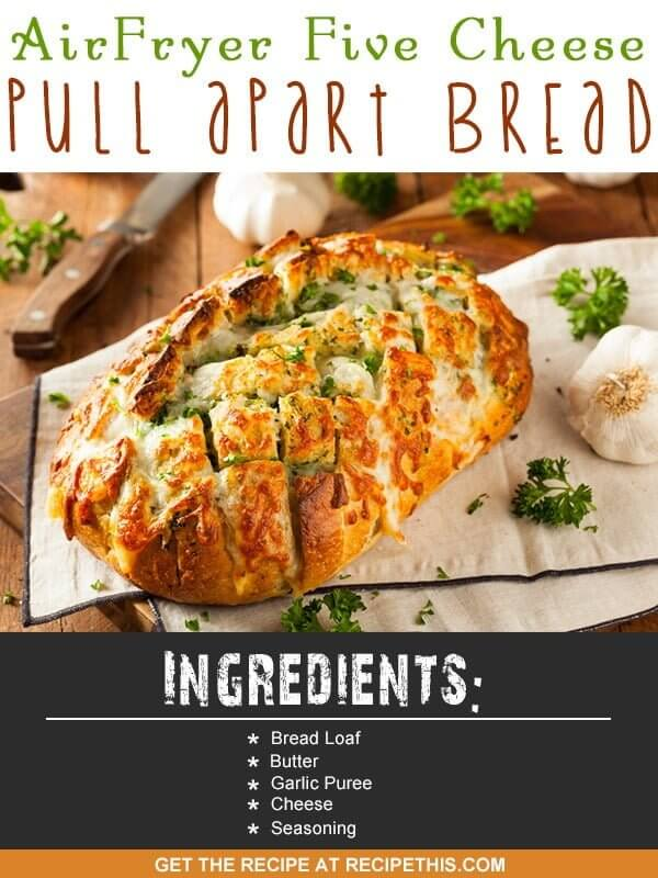 Air Fryer Recipes | Air Fryer five cheese pull apart bread recipe from RecipeThis.com