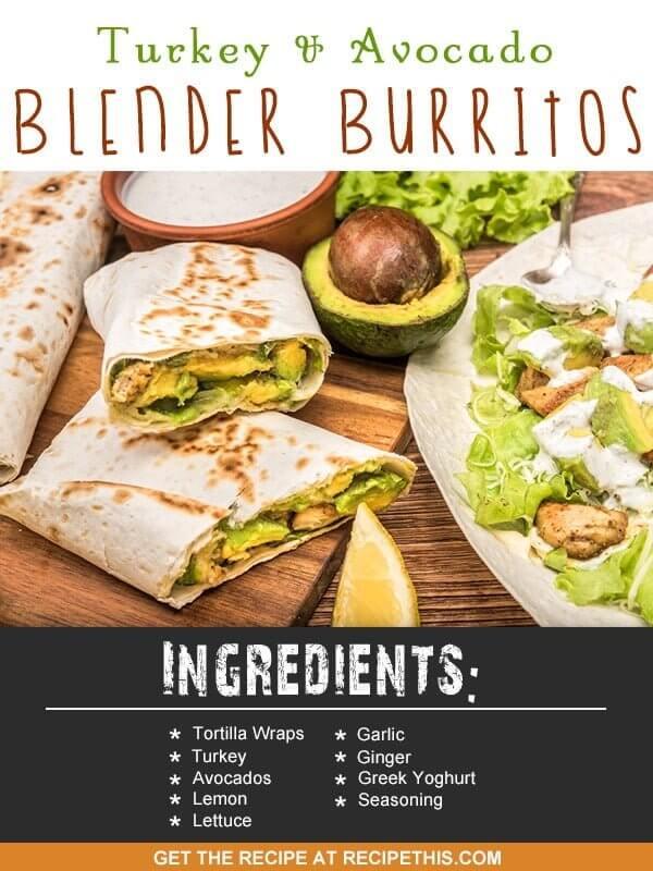 Blender Recipes | turkey and avocado blender burritos recipe from RecipeThis.com