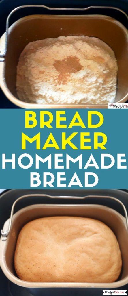 Bread Maker Homemade Bread