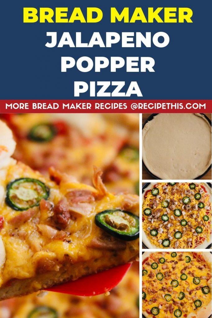 Bread Maker Jalapeno Popper Pizza