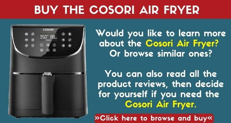 Buy THe Cosori Air Fryer