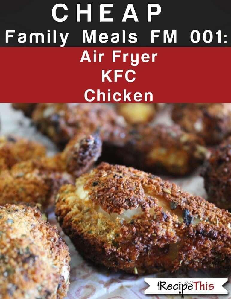 Cheap Family Meals Air Fryer KFC Chicken Ebook