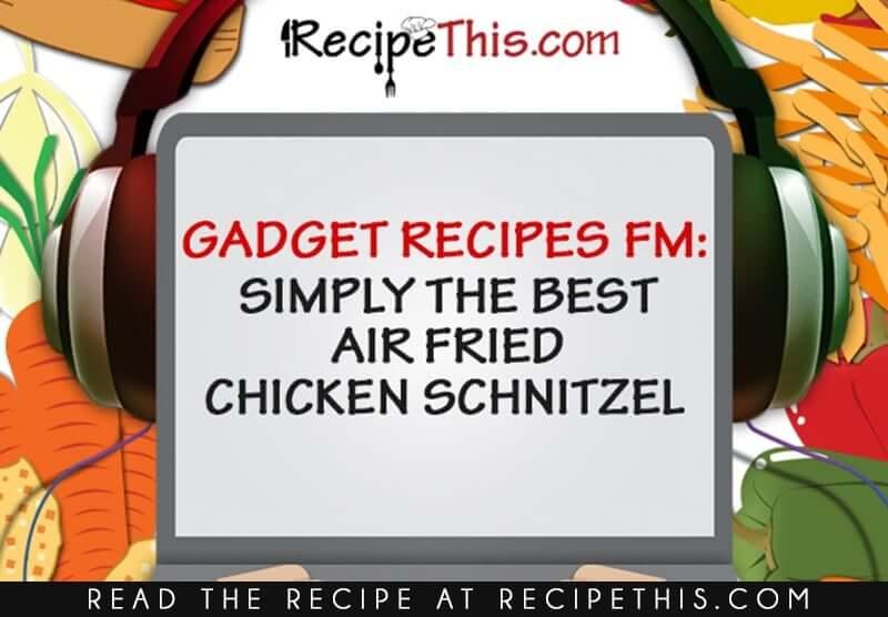 Chicken Schnitzel Recipe Podcast
