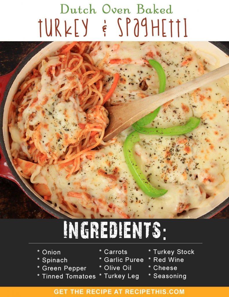 Dutch Oven | Dutch Oven Baked Turkey & Spaghetti recipe from RecipeThis.com