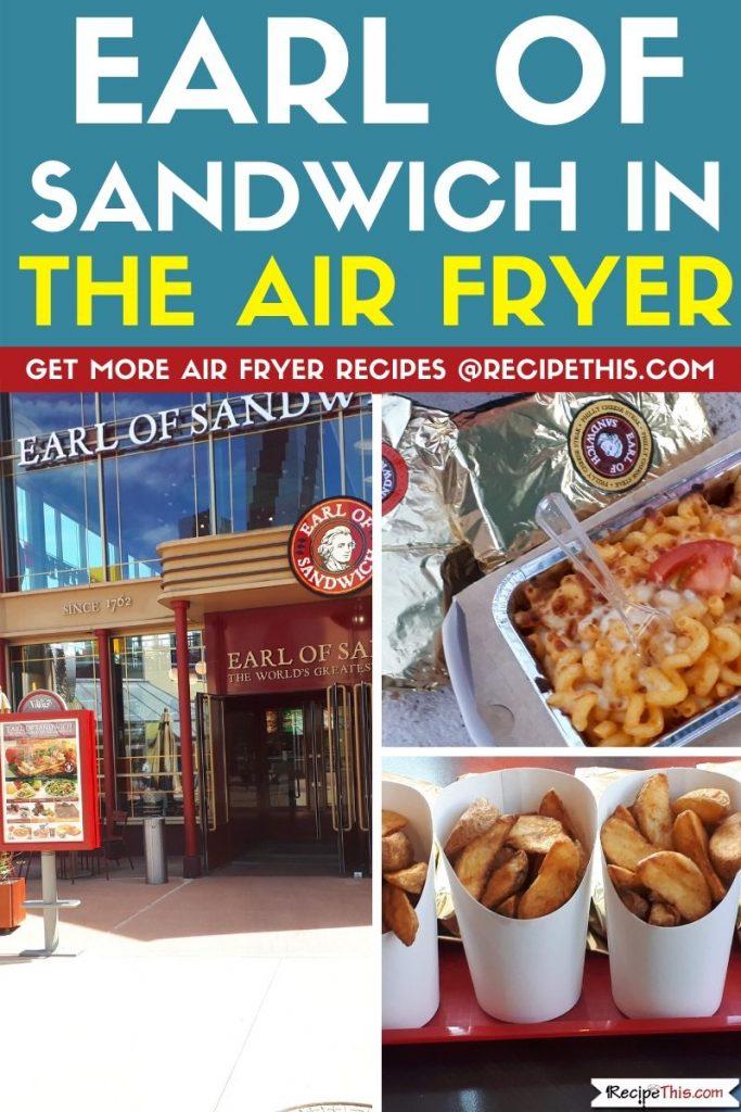 Earl of sandwich in the air fryer