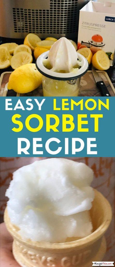 Easy lemon sorbet recipe for ice cream maker