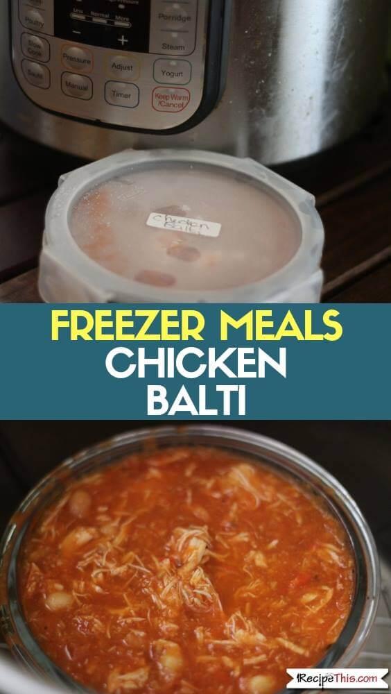 Freezer Meals Chicken Balti
