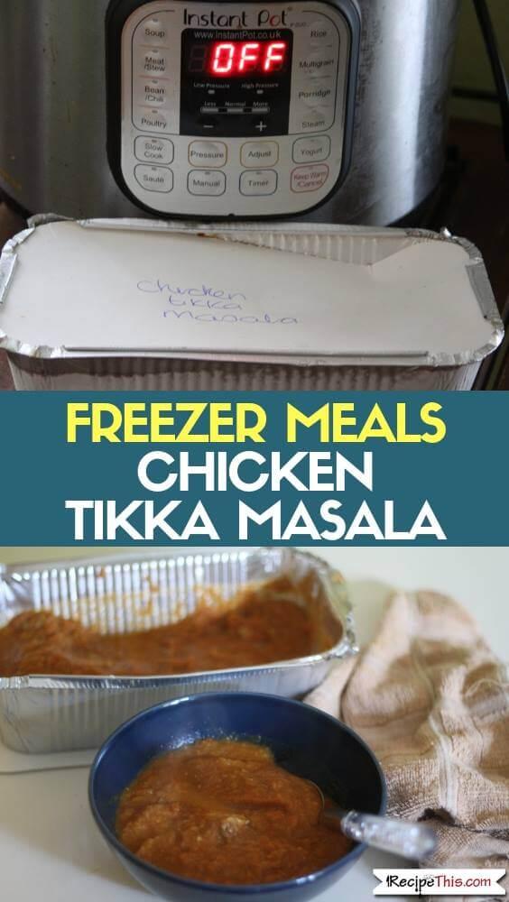 Freezer Meals Chicken Tikka Masala