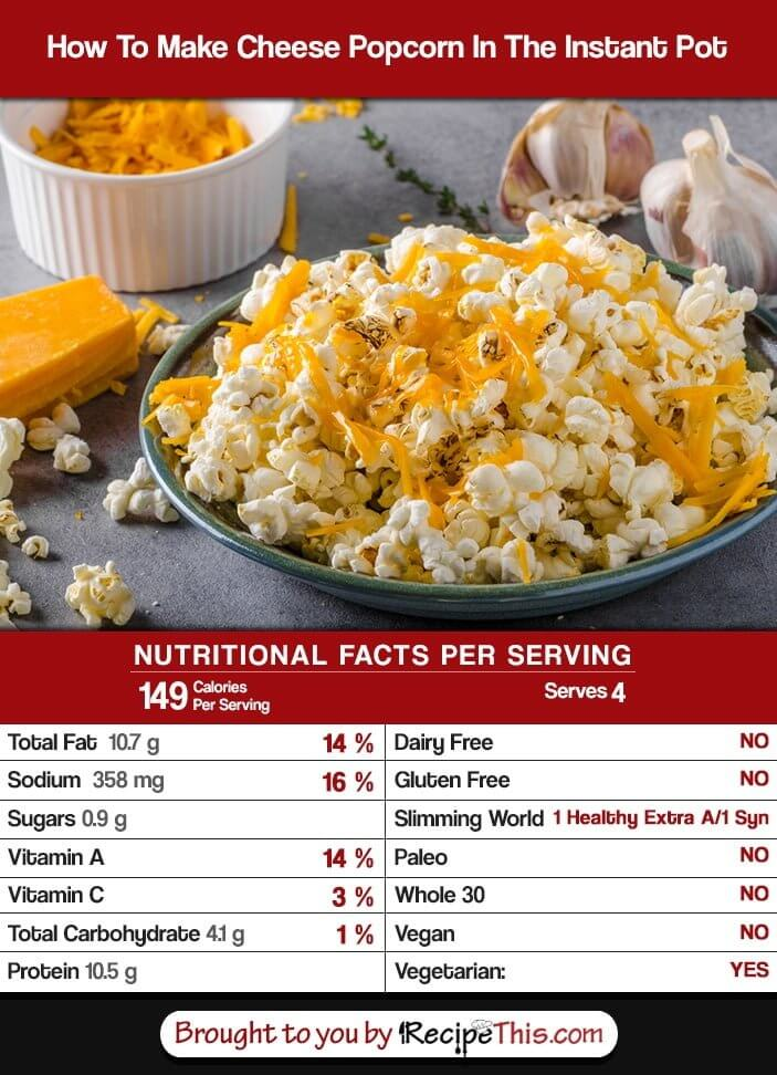 How Many Calories In Instant Pot Cheese Popcorn?