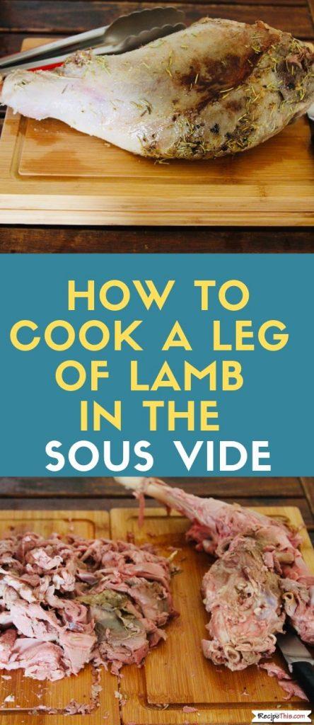 Sous Vide Leg Of Lamb