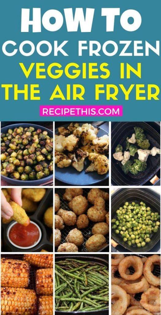 How To Cook Frozen Veggies In The Air Fryer