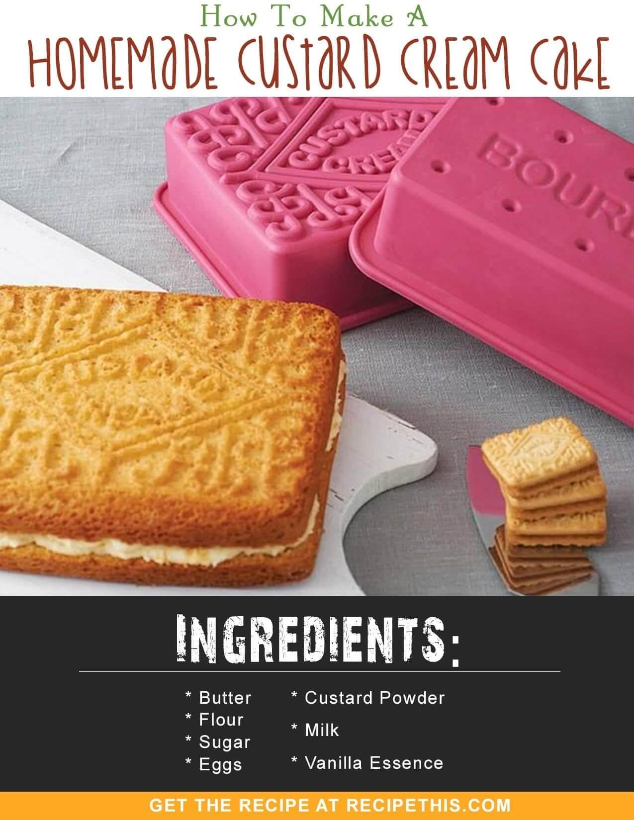 Marketplace   How To Make A Homemade Custard Cream Cake Recipe from RecipeThis.com