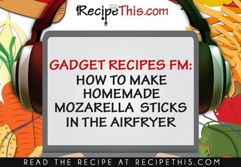 How To Make Homemade Mozzarella Sticks Recipe Podcast