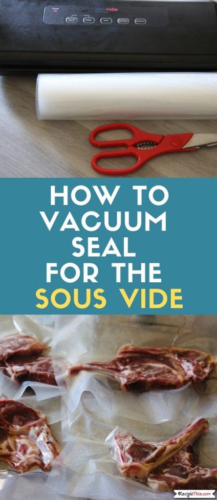 My Sous Vide Vacuum Sealing System