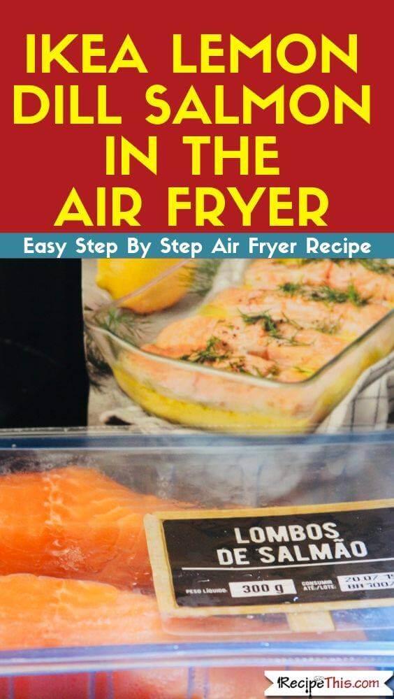 IKEA Lemon dill salmon in the air fryer easy air fryer recipe