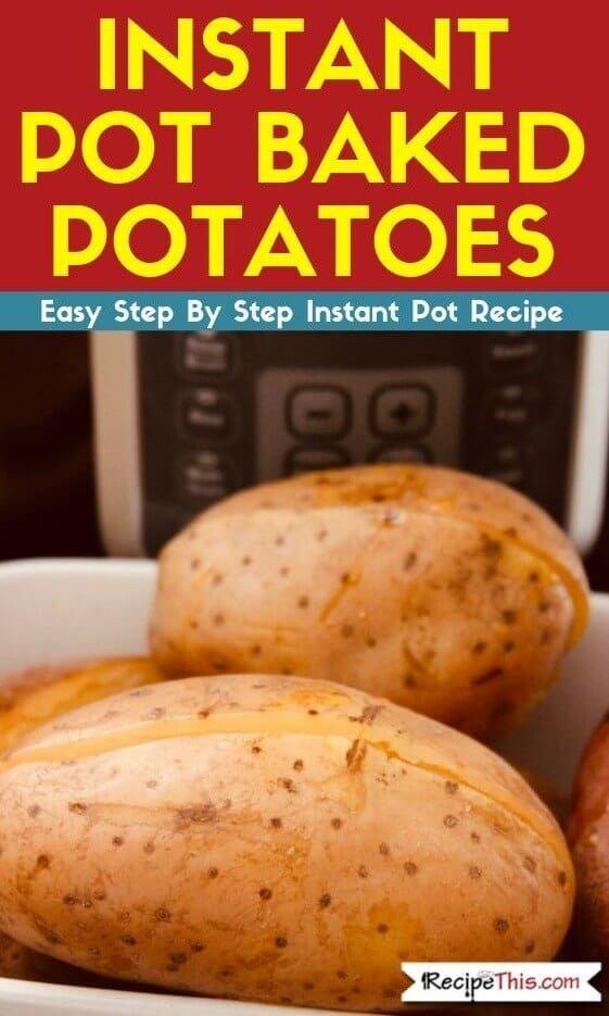 Instant Pot Baked Potatoes and baked potato bar