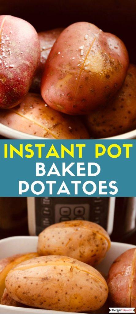 Instant Pot Baked Potatoes recipe