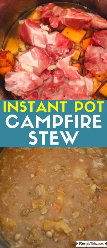 Instant Pot Campfire Stew recipe