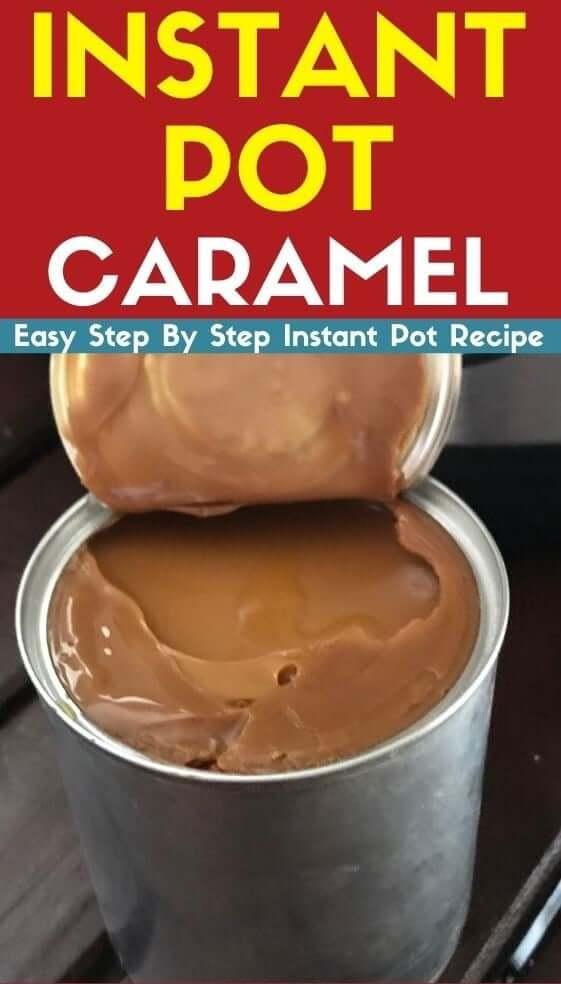 Instant Pot Caramel instant pot recipe