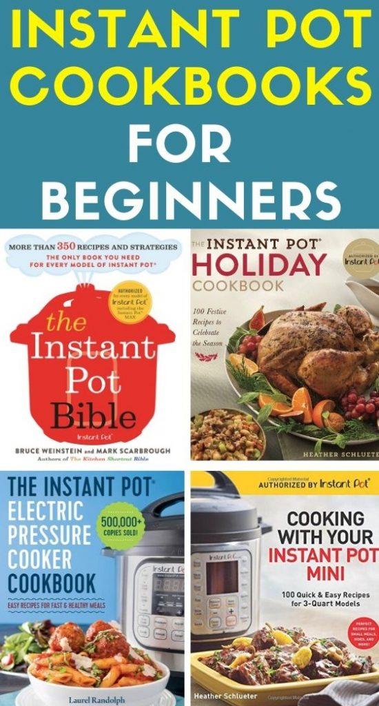 Instant Pot Cookbooks For Beginners