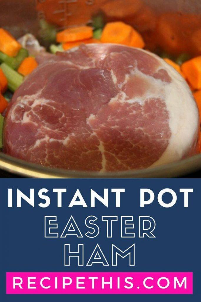 Instant Pot Easter Ham at recipethis.com