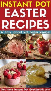 Instant Pot Easter Recipes - easy pressure cooker easter recipes