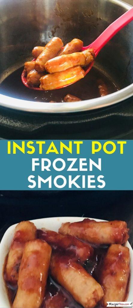 Instant Pot Frozen Smokies recipe