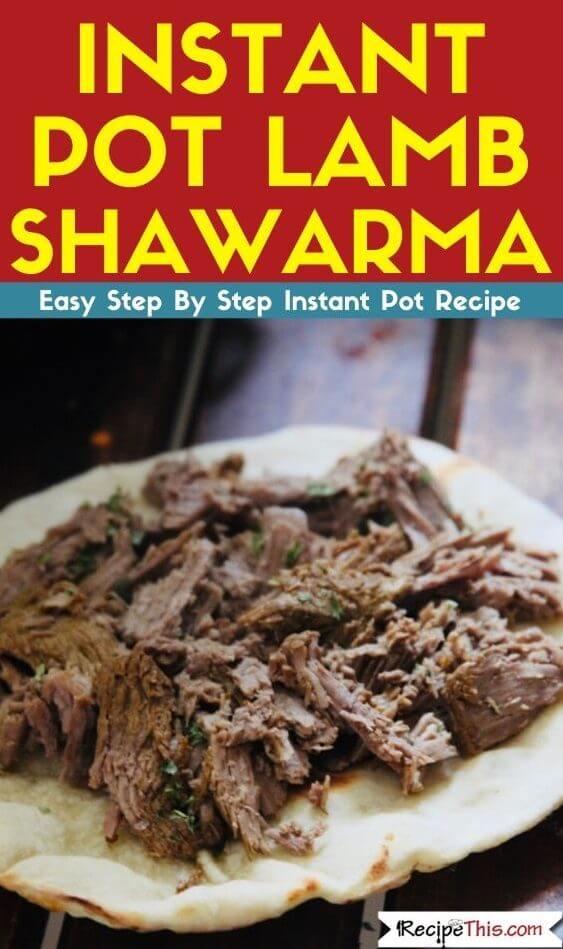 Instant Pot Lamb Shawarma