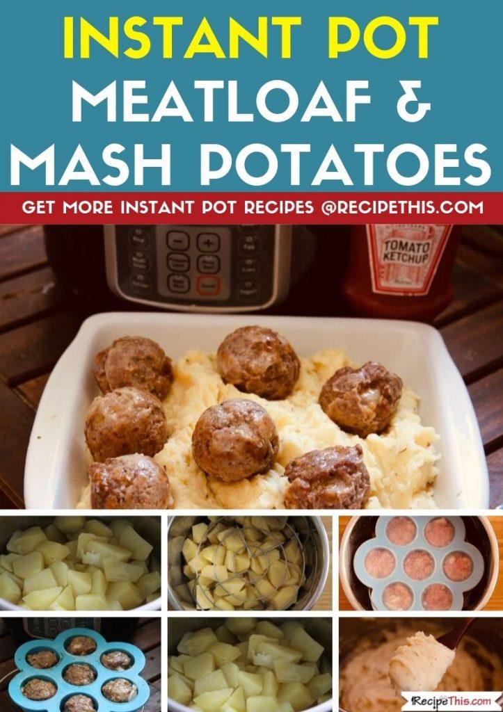 Instant Pot Meatloaf & Mash Potatoes step by step