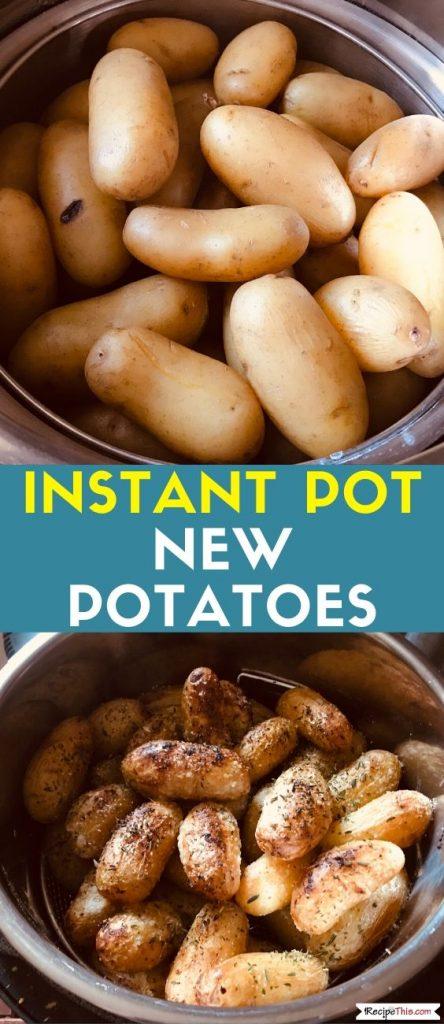 Instant Pot New Potatoes recipe