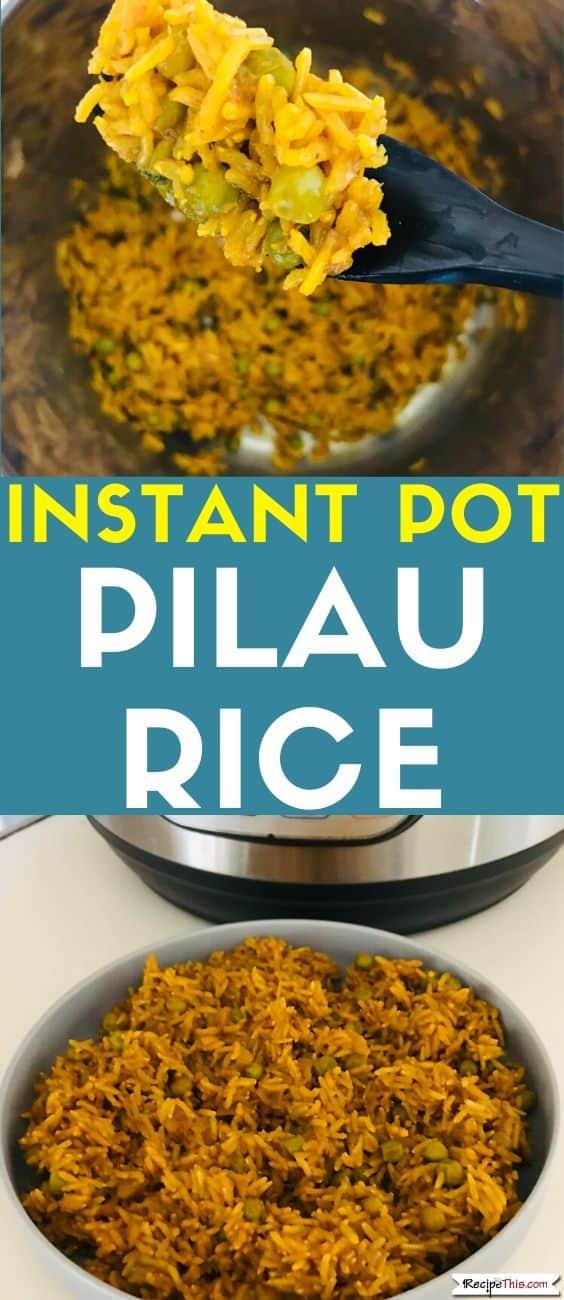 Instant Pot Pilau Rice recipe