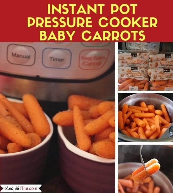 Pressure Cooker Baby Carrots
