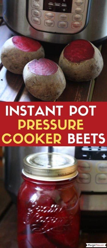 Pressure Cooker Beets (Instant Pot Beetroot)