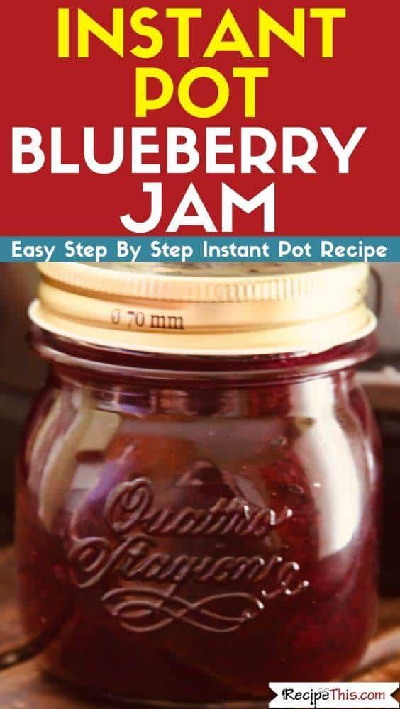 Instant Pot Pressure Cooker Blueberry Jam