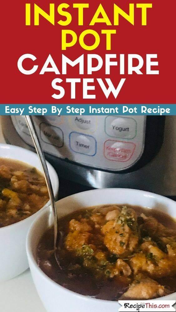 Instant Pot Pressure Cooker Campfire Stew