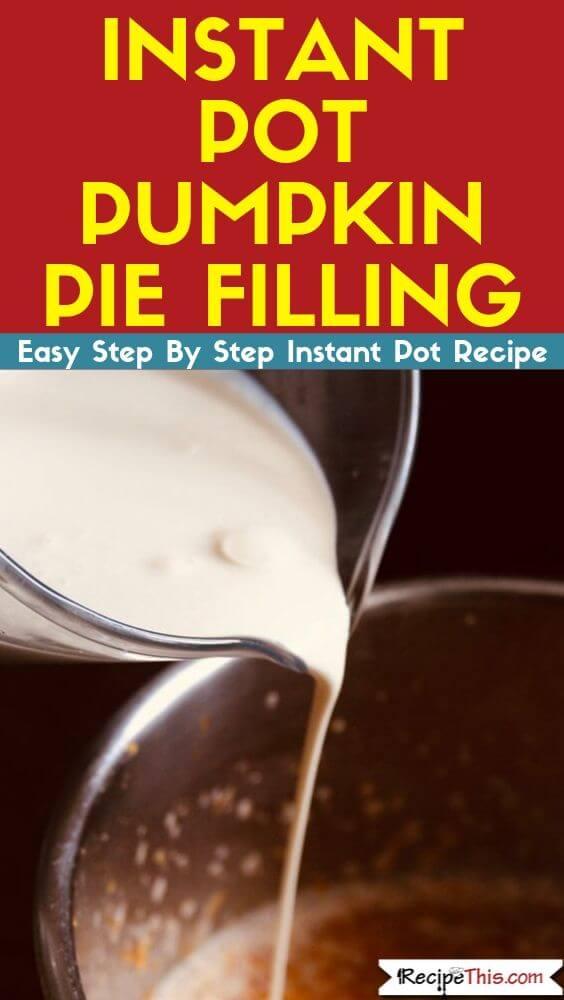 Instant Pot Pumpkin Pie Filling instant pot recipe