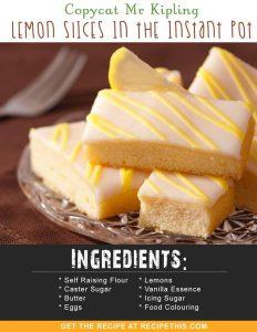 Instant Pot Recipes | Copycat Mr Kipling Lemon Slices In The Instant Pot recipe from RecipeThis.com