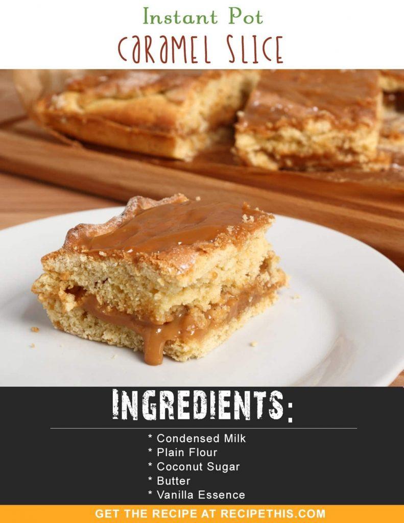 Instant Pot Recipes | Instant Pot Caramel Slice recipe from RecipeThis.com