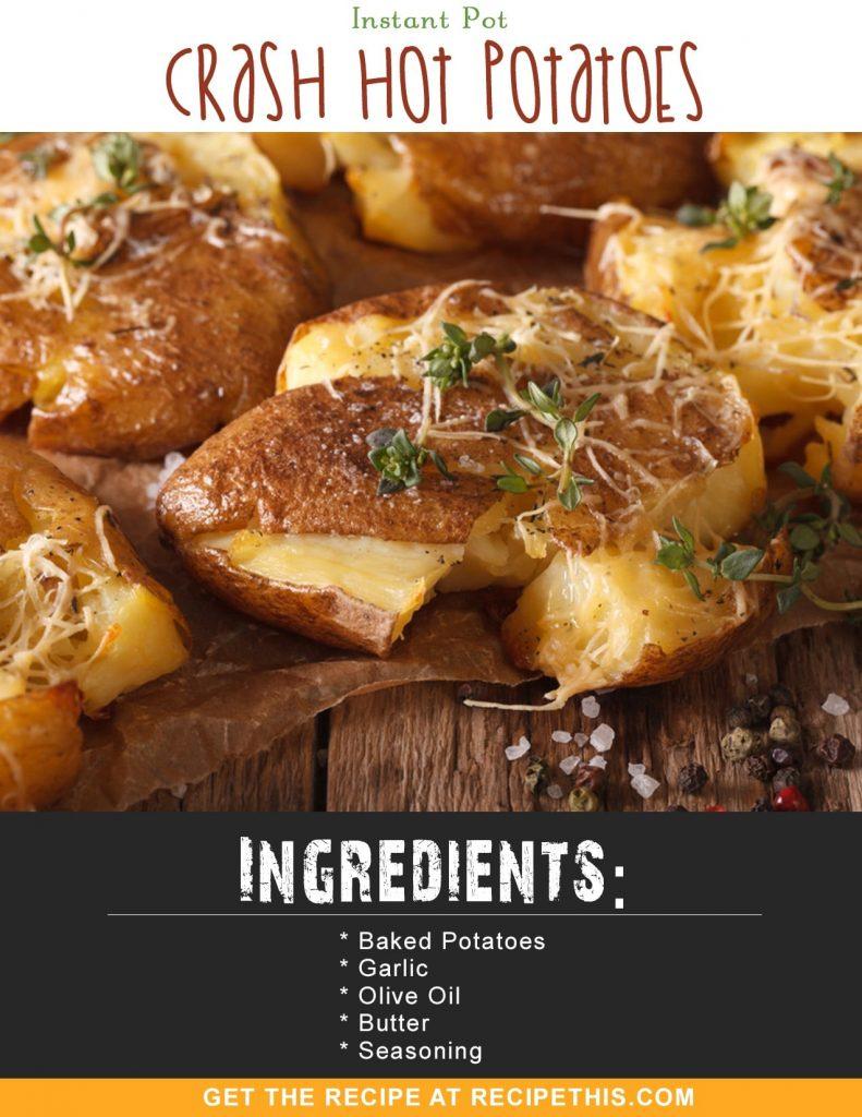 #InstantPot Recipes | Instant Pot Crash Hot Potatoes from RecipeThis.com