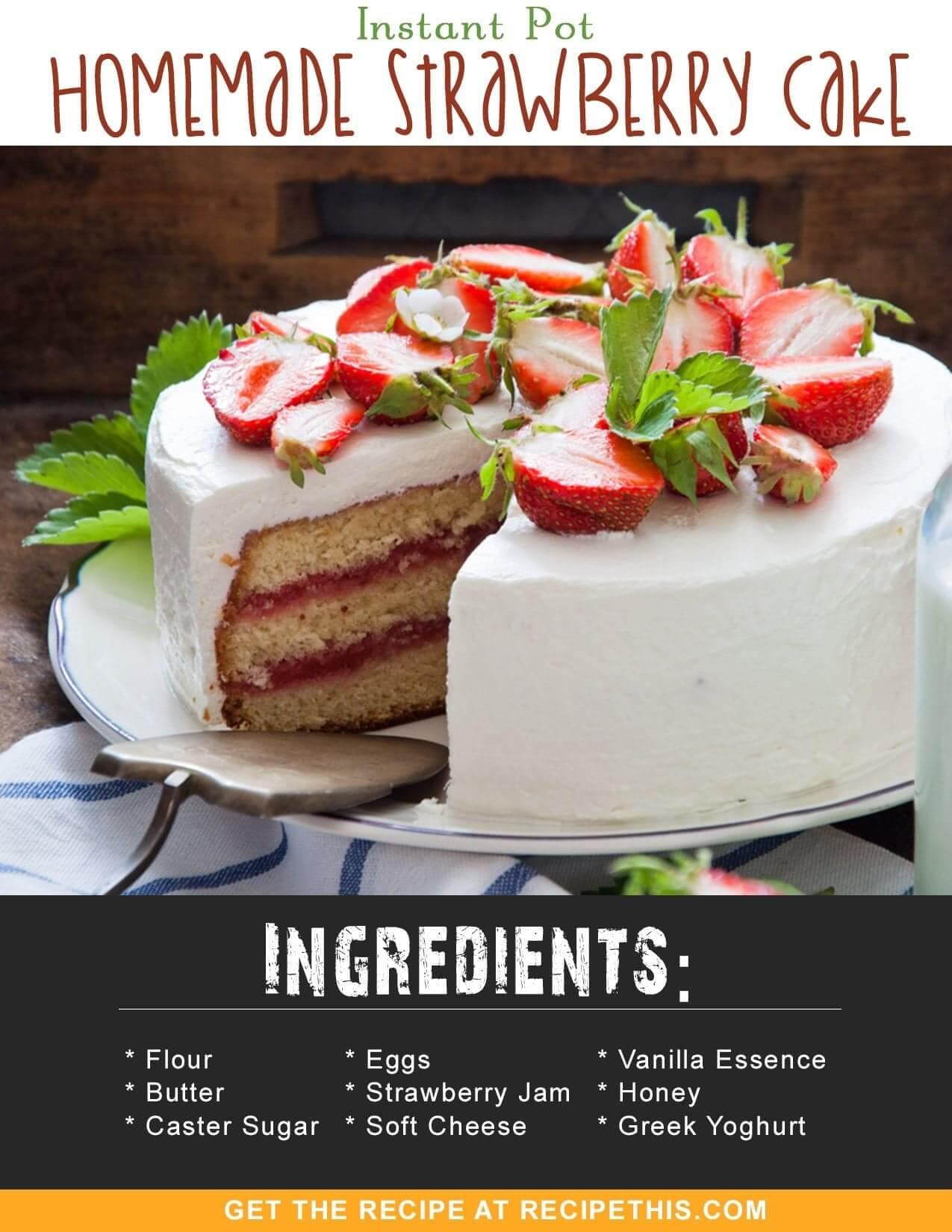 Instant Pot Recipes | Instant Pot Homemade Strawberry Cake Recipe