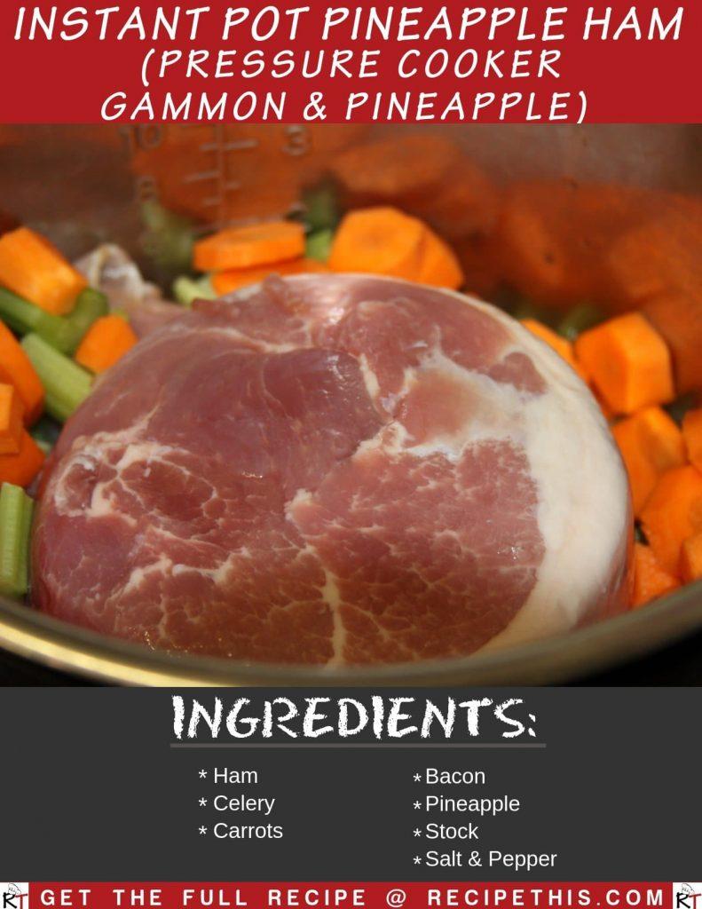 Instant Pot Pineapple Ham (Pressure Cooker Gammon & Pineapple)
