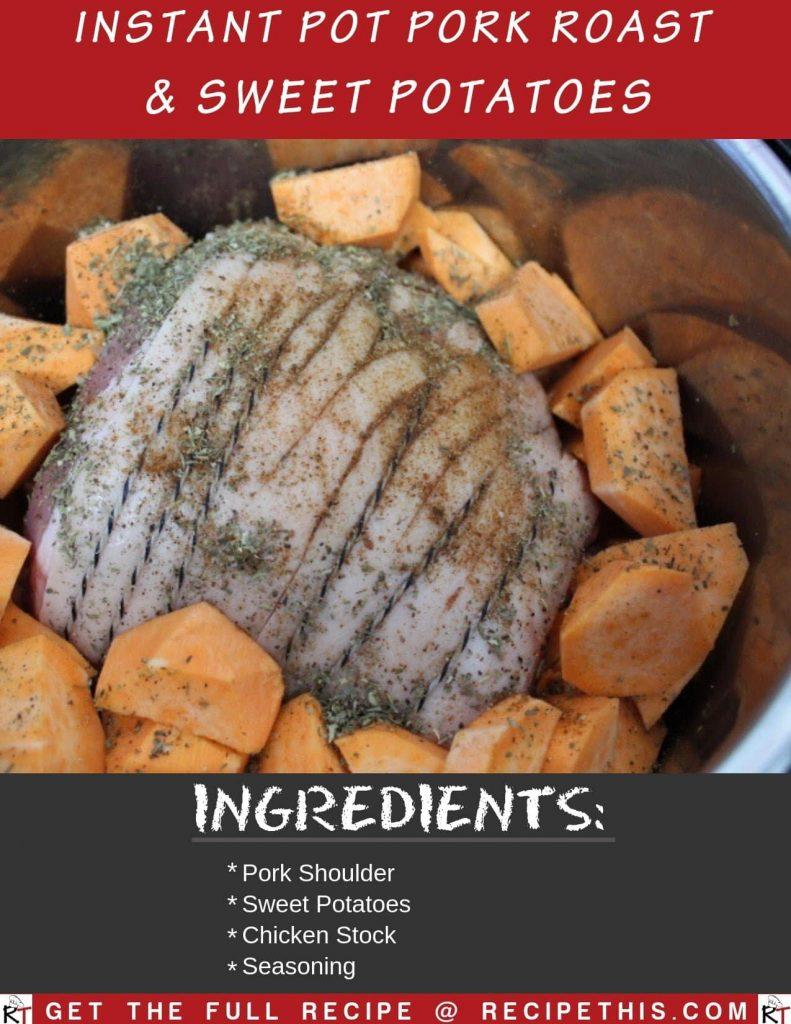 Instant Pot Pork Roast & Sweet Potatoes