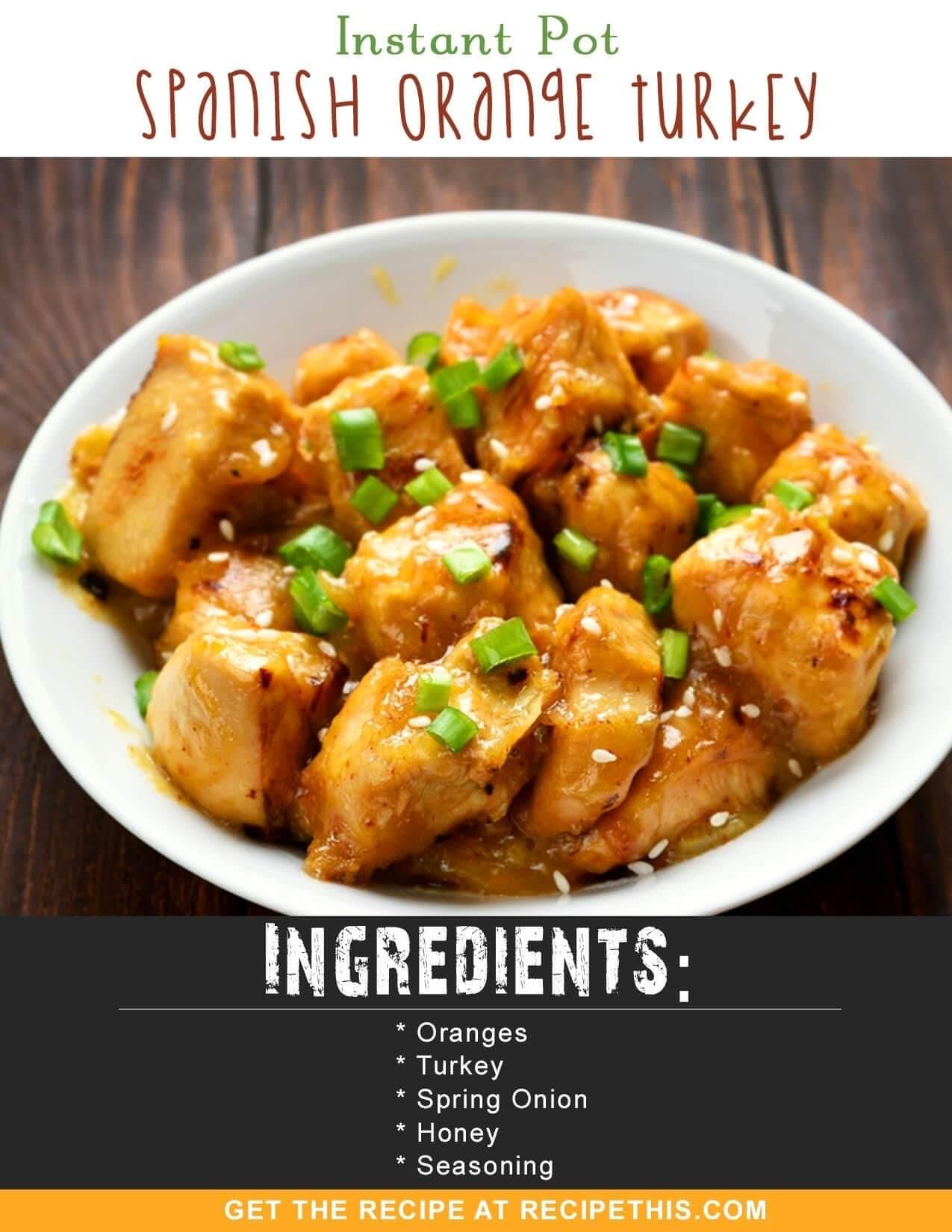Instant Pot Recipes | Instant Pot Spanish Orange Turkey recipe from RecipeThis.com