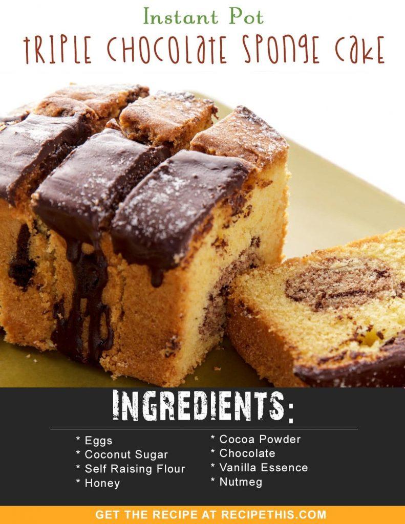 Instant Pot Recipes | Instant Pot Triple Chocolate Sponge Cake recipe from RecipeThis.com